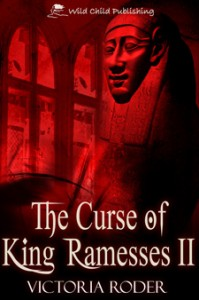 The Curse of King Ramesses II by Victoria Roder