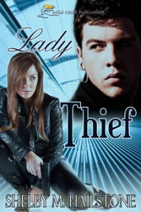Lady Thief by Shelby Hailstone, an action/adventure ebook of espionage