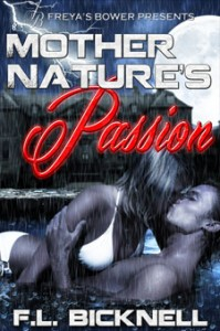 Mother Nature's Passion by F.L. Bicknell