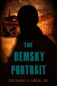 The Remsky Portrait by Richard A. Uhlig, Sr., mystery, suspense
